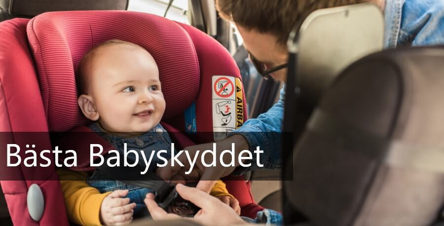 bästa babyskyddet just nu